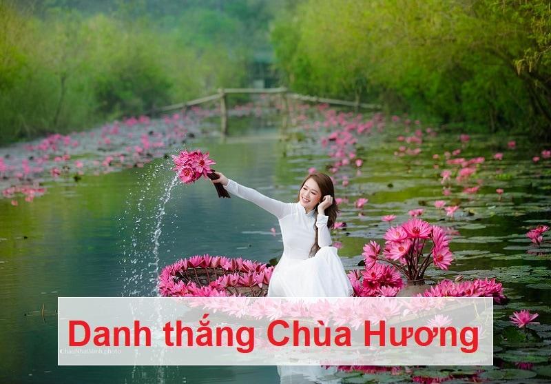 Địa điểm du lịch gần Hà Nội trong ngày, chùa Hương