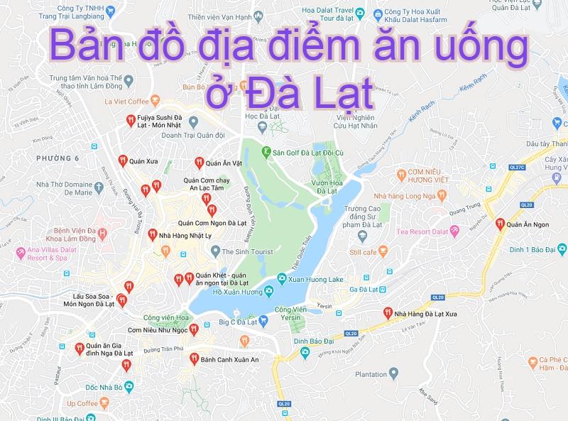 Bản đồ địa điểm ăn uống khi du lịch Đà Lạt