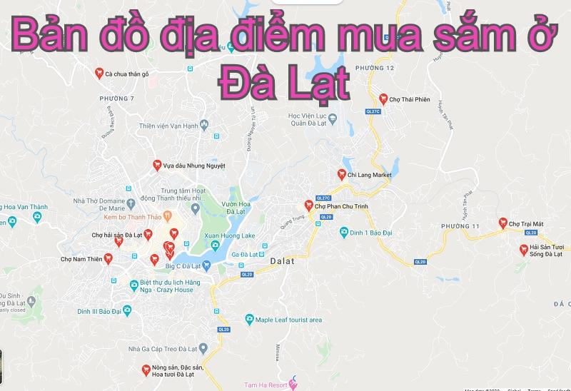 Bản đồ du lịch Đà Lạt: Bản đồ địa điểm mua sắm, chợ ở Đà Lạt