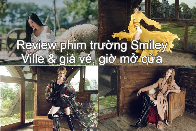 Check in phim trường Smiley Ville Đông Anh: địa chỉ, giá vé, giờ mở cửa