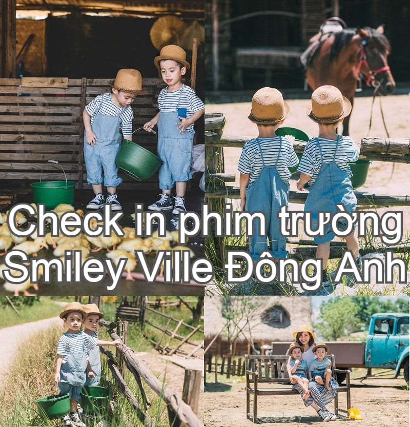 Check in phim trường Smiley Ville Đông Anh: giá vé vào cổng, hình ảnh đẹp