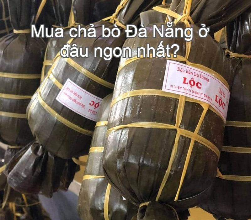 Giá bán, nơi mua chả bò Đà Nẵng ngon nhất. Địa chỉ mua chả bò ngon, chất lượng ở Đà Nẵng