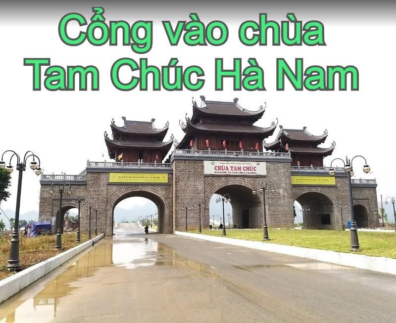 Review chùa Tam Chúc Hà Nam. Chùa Tam Chúc ở đâu, có gì, giá vé, giờ mở cửa. Cổng vào chùa Tam Chúc