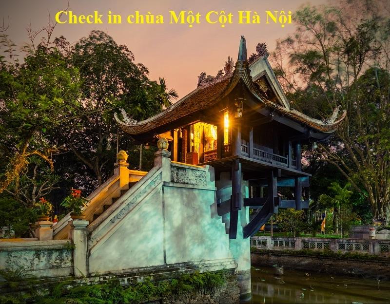 Chùa một cột Hà Nội review địa chỉ, hình ảnh chi tiết. Chùa Một Cột Hà Nội ở đâu, giá vé, giờ mở cửa?